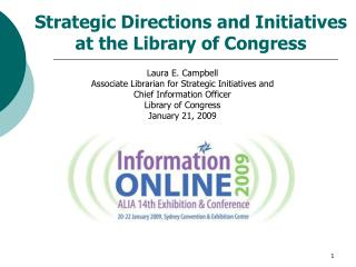 Strategic Directions and Initiatives at the Library of Congress