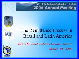 The Remittance Process in Brazil and Latin America