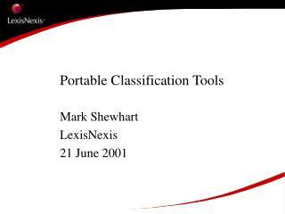 Portable Classification Tools