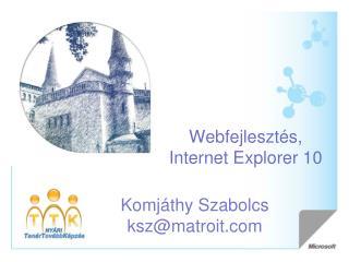 Webfejlesztés , Internet Explorer 10