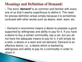 Meanings  and Definition of Demand: