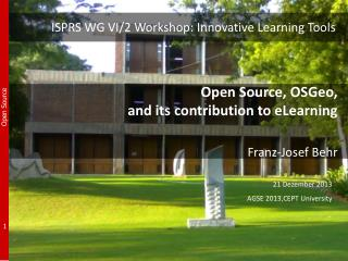 ISPRS WG VI/2 Workshop: Innovative Learning Tools