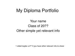 My Diploma Portfolio