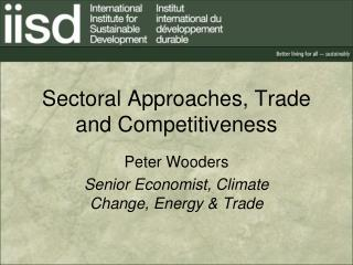 Sectoral Approaches, Trade and Competitiveness