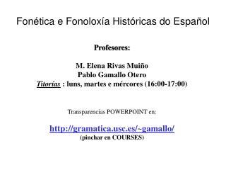 Fonética e Fonoloxía Históricas do Español