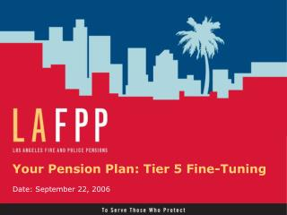 Your Pension Plan: Tier 5 Fine-Tuning