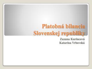 Platobná bilancia  Slovenskej republiky