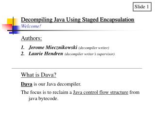 Decompiling Java Using Staged Encapsulation Welcome!