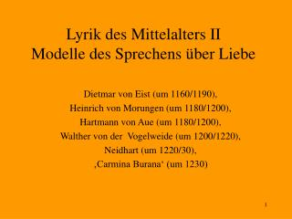 Lyrik des Mittelalters II Modelle des Sprechens  ber Liebe