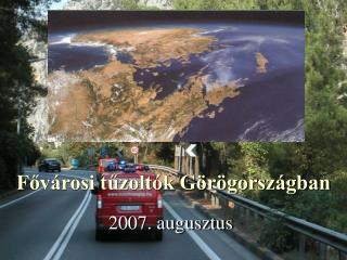 Fővárosi tűzoltók Görögországban