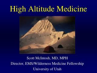 High Altitude Medicine
