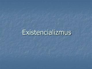 Existencializmus