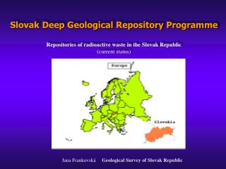 Jana Frankovsk�      Geological Survey of Slovak Republic