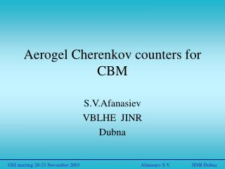 Aerogel Cherenkov counters for CBM