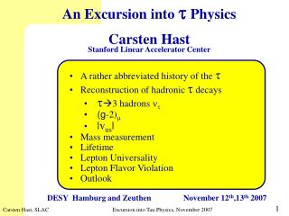 An Excursion into  t  Physics Carsten Hast Stanford Linear Accelerator Center