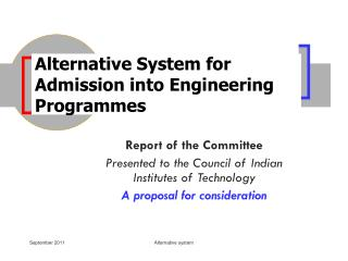 Alternative System for Admission into Engineering Programmes