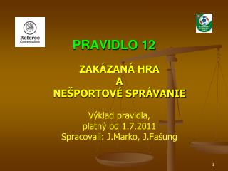 PRAVIDLO 12
