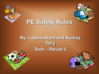 PE Safety Rules