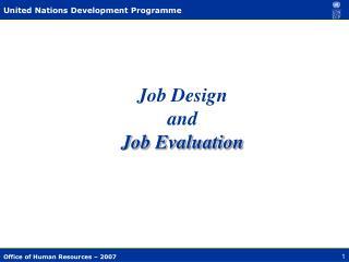 Job Design  and  Job Evaluation