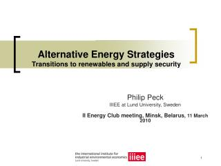Alternative Energy Strategies Transitions to renewables and supply security