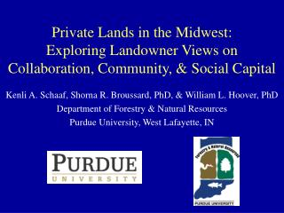 Private Lands in the Midwest:  Exploring Landowner Views on Collaboration, Community,  Social Capital