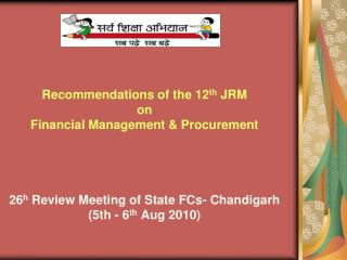Held from January 19-30,  July 2010. Undertook desk review Basis for recommendations: