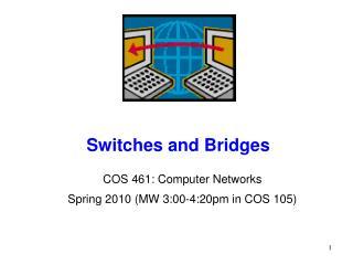 Switches and Bridges