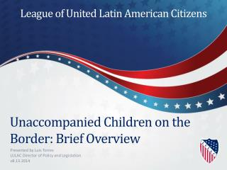 Unaccompanied Children on the Border: Brief Overview
