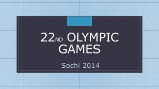 22 nd Olympic games