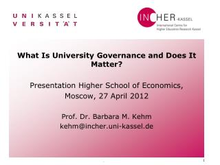 What Is University Governance and Does It Matter? Presentation Higher School of Economics,