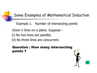 Some Examples of Mathematical Induction