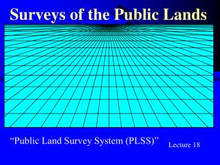 Surveys of the Public Lands