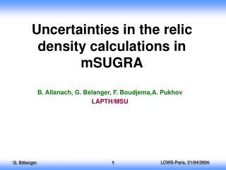 Uncertainties in the relic density  calculations in mSUGRA