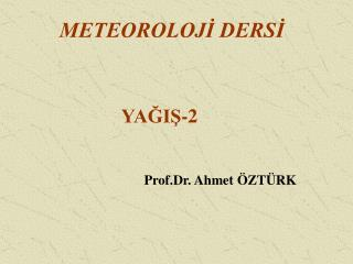 METEOROLOJİ DERSİ