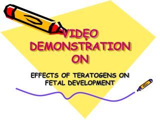 VIDEO DEMONSTRATION  ON