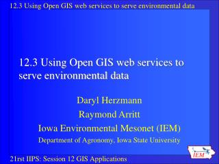 12.3 Using Open GIS web services to serve environmental data