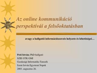 Az online kommunikáció perspektívái a felsőoktatásban