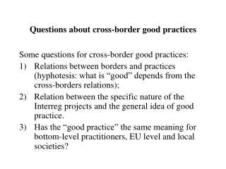 Questions about cross-border good practices