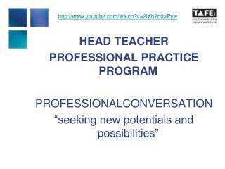 HEAD TEACHER  PROFESSIONAL PRACTICE PROGRAM PROFESSIONALCONVERSATION