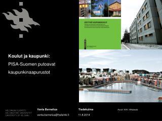 Koulut ja kaupunki:  PISA-Suomen  putoavat kaupunkinaapurustot