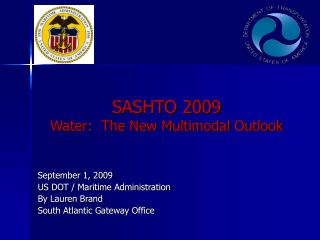 SASHTO 2009 Water:  The New Multimodal Outlook