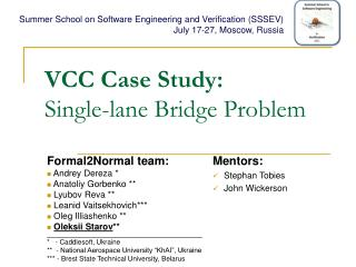 VCC Case Study:  Single-lane Bridge Problem