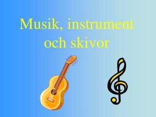 Musik, instrument och skivor
