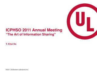 "ICPHSO 2011 Annual Meeting ""The Art of Information Sharing"""