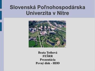 Slovenská Poľnohospodárska Univerzita v Nitre