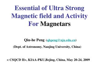 Essential of Ultra Strong Magnetic field and Activity  For  Magnetars