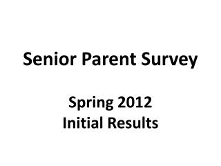 Senior Parent Survey