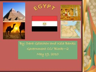 By: Dara Getachew and Keia Banks Government CC/ Block�2 May 19, 2010