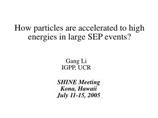 How particles are accelerated to high energies in large SEP events?