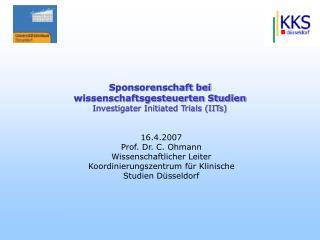 Sponsorenschaft bei  wissenschaftsgesteuerten Studien Investigater Initiated Trials (IITs)
